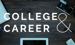 Photo of College and Career